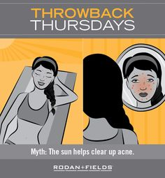 """Ever heard the tale about how sunbathing helps clear up acne? This #TBT just isn't true. A tan might mask the redness of a breakout and dry up pimples a bit faster, but over time, sun exposure causes breakouts rather than clears them. With every tan, cell turnover increases, building up more dead cells. As these dead cells pile up, pores become blocked, causing more breakouts. """"PIN"""" if you believe the best way to treat breakouts is with regular use of a clinically proven acne solution."""