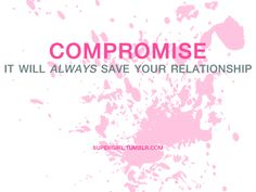 compromise <3 LOVE NEVER FAILS! <3