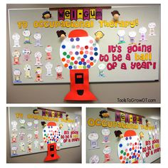 Back to School occupational therapy Bulletin Board. Wel-GUM to Occupational Therapy! It's Going to be a BALL of a Year!   Bubble gum machine bulletin board.
