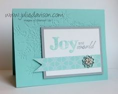Julie's Stamping Spot -- Stampin' Up! Project Ideas Posted Daily: Joy to the World Snowflake Card