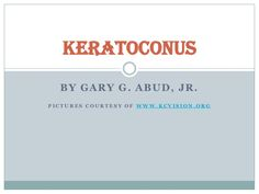 Keratoconus Through the Eyes of a Patient