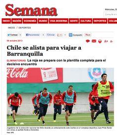 Se acerca la hora cero y en Chile reina el optimismo antes de viajar a Colombia. así informa la revista Semana del país anfitrión del partido.