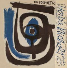 Blue Note Album cover 1955 The Prophetic Herbie Nichols?Vol.1 Herbie Nichols (p) Al McKibbon (b)  Art Blakey (d)