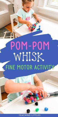 Pom-Pom Whisk Fine Motor Activity