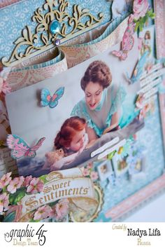 Love the story book fold on this beautiful Sweet Sentiments layout by Nadya #graphic45