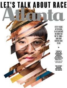 """New cover Atlanta Magazine: """"Founded in Atlanta magazine is one of the oldest city magazines in the country and during its forty-nine-year history has earned its mark as one of the most respected for journalistic and design excellence. Graphic Design Posters, Graphic Design Inspiration, Typography Inspiration, Magazine Cover Layout, Magazine Covers, Magazine Spreads, Newspaper Design Layout, Atlanta, Posters"""