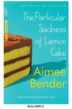 27 Great Books You Won't Be Able to Put Down | Fans of magic realism should dig into this tale of a young girl whose mother's despair is a key ingredient in her desserts. #realsimple #bookrecomendations #thingstodo #bookstoread Cheap Clean Eating, Clean Eating Snacks, Lemon Meringue Pie, Savoury Cake, Taste Buds, Vanilla Cake, Chocolate Cake, Good Books, Cheesecake
