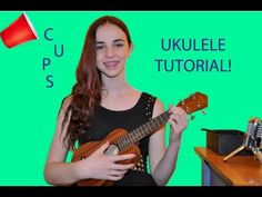 Cups (When I'm Gone) Ukulele Tutorial!