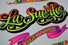"""La Suerte Cuesta Trabajo"" -  Procces silkscreen by Elliot Tupac , via Behance"