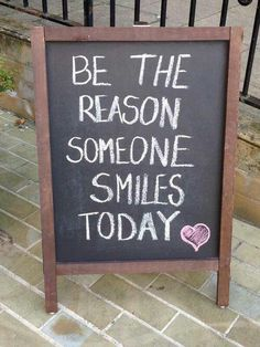 Be the reason someone smiles today♡