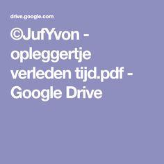 ©JufYvon - opleggertje verleden tijd.pdf - Google Drive