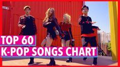 [TOP 60] K-POP SONGS CHART • MAY 2017 (WEEK 1)