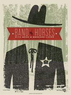 Art on the Road: Tour Posters from Band of Horses (Can't wait to see 'em in August with My Morning Jacket)