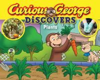 Cover image for Curious George Discovers Plants (Science Storybook)