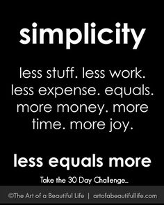 Simplicity: Less Equals More (Free, Printable 30 Day Declutter Challenge)  artofabeautifullife.com