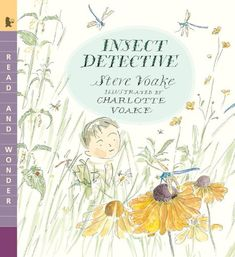 Insect Detective: Read and Wonder by Steve Voake http://www.amazon.com/dp/0763658162/ref=cm_sw_r_pi_dp_QpS8wb0C2N30W