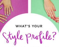 What's your style profile? Take the Julep Style Profile Quiz and find out! - BELLEBLUSH   belleblush.com