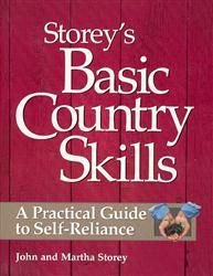Basic Country Skills: A Practical Guide to Self-Reliance Book