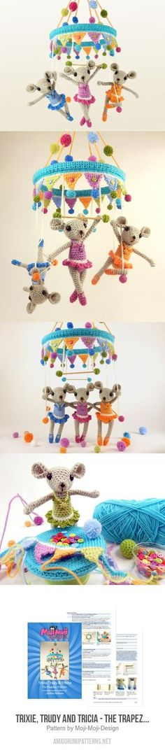 Trixie, Trudy And Tricia - The Trapeze Triplets Amigurumi Pattern