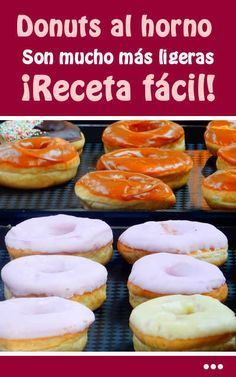 Donuts al horno. Son mucho más ligeras. ¡Receta fácil! Bakery Recipes, Donut Recipes, Mexican Food Recipes, Cookie Desserts, No Bake Desserts, Donut French Toast, Mexican Bread, Cake Pop Maker, Doughnut Shop