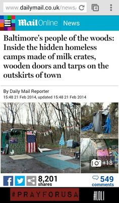 http://www.dailymail.co.uk/news/article-2564858/Baltimores-people-woods-Inside-hidden-homeless-camps-milk-crates-wooden-doors-tarps-outskirts-town.html