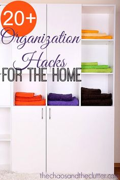 More than 20 Organization Hacks for the Home to make your life easier
