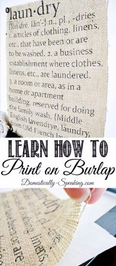 DIY Projects with Burlap and Creative Burlap Crafts for Home Decor, Gifts and More   How to Print on Burlap   http://diyjoy.com/diy-projects-with-burlap