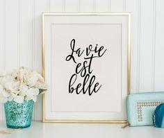 PRINTABLE Art La Vie Est Belle French PrintFrench
