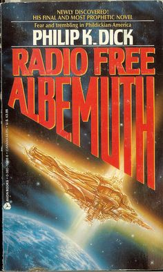 "https://flic.kr/p/6gZRmt | Radio Free Albemuth - Philip K. Dick | TITLE: Radio Free Albemuth AUTHOR: Philip Kindred Dick 1928-82 TYPE: paperback novel PUBLISHER: Avon COVER PRICE: $ 3.95 ISBN: 0-380-70288-6 PAGES:212 COPYRIGHT: 1987 by author PUB DATE: 1987 EDITION: COVER ARTIST: Ron Walotsky ISFDB: Not verified NOTATION: Avon edition 1st publication but per cost this is not 1st edition/printing INDEX: 0130 - Radio Free Albemuth - 019 - Avon 06-1987 - PKD - FB QUOTE ""This is Managing ..."