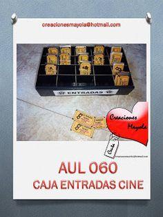 Creaciones Mayola: CAJAS ENTRADAS DE CINE, CINE.