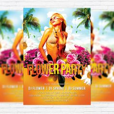 Flower Party - Premium Flyer Template + Facebook Cover http://exclusiveflyer.net/product/flower-party-premium-flyer-template-facebook-cover/