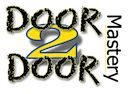 Door To Door Mastery – Your Door To Door Sales Mastery Resource