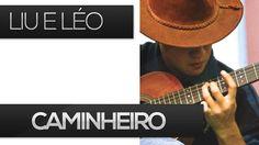 Caminheiro - Liu é Léo (como tocar aula de viola caipira)