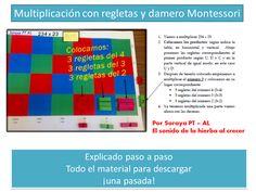 Multiplicamos con regletas y damero Montessori, por Soraya PT :El sonido de la hierba al crecer