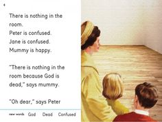 """There is nothing in the room because God is dead"" Peter and Jane Series 