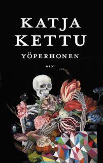 Kirja vieköön!: Katja Kettu - Yöperhonen
