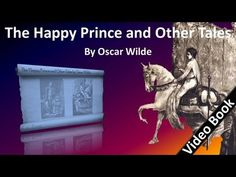 Oct 16 The Happy Prince and Other Tales Audiobook by Oscar Wilde - YouTube