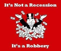 Robbery, recession