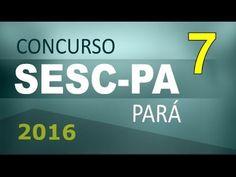 Concurso SESC PA 2016 Pará Informática # 7 - Cargos nível médio e superior