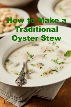 A traditional oyster stew is a simple soup made with butter, onions, oysters and the most important ingredient of all - the super delicious and briny oyster liquor. How to Make a Traditional Oyster Stew Theres Seafood Recipes, Gourmet Recipes, Soup Recipes, Cooking Recipes, Healthy Recipes, Sushi Recipes, Shellfish Recipes, Gourmet Desserts, Plated Desserts