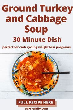 If you're following a diet plan that alternates low, moderate, and high carb meals, then this Fat Flushing Cabbage and Turkey Soup will work just fine on one of your moderate days. Each serving is 32 carbs and 272 calories, which fits right in when you're staying within a 100 carb and 1300 calorie limit on moderate days. And it only takes 30 minutes to make. Visit 50friendly.com or click the link for recipe