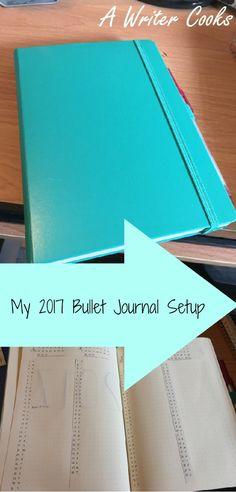 My 2017 Bullet Journal Setup -- A Writer Cooks