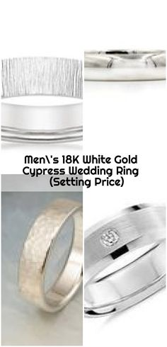 Men's White Gold Cypress Wedding Ring (Setting Price) - mens wedding bands Platinum Wedding, Wedding White, Wedding Bands, Rings For Men, White Gold, Engagement Rings, Jewelry, Enagement Rings, Men Rings