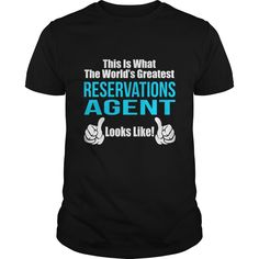 RESERVATIONS AGENT T-Shirts, Hoodies. Check Price Now ==►…