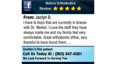 I have to boys that are currently in braces with Dr. Morkis. I Love the staff they have...