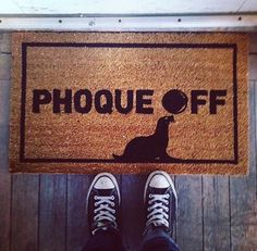 Make your guests feel (un)welcome with this funny outdoor welcome mat. How cute is that little seal? Phoque off! Exterior Decoration, Double Standards, Coir, Welcome Mats, Seal, Dolls, Feelings, Fun, Outdoor