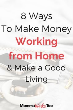 Are you looking to make money as a stay-at-home mom? Check out my 8 ways to make money from home even if you're kids are still home with you.
