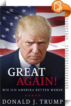 Donald J. Trump: Great again!    ::  Zieht »The Donald« ins Weiße Haus? Für seine Fans verheißt er die Rückkehr goldener Zeiten. Für seine Gegner ist er wahlweise ein Lügner, ein Großmaul, ein Demagoge, ein Rassist oder vieles mehr. Ganz egal, wie man zu ihm steht – der Immobilien-Tycoon ist dem mächtigsten Amt der Welt bereits näher gekommen, als alle es für möglich gehalten hätten. Zeit also, sich zumindest einmal mit seinen Ansichten vertraut zu machen. Diese finden sich in seinem a...