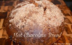 Hot Chocolate Bread-give breakfast new life with this delightful chocolatey treat!