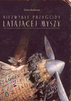 Okładka książki Niezwykłe przygody latającej myszy